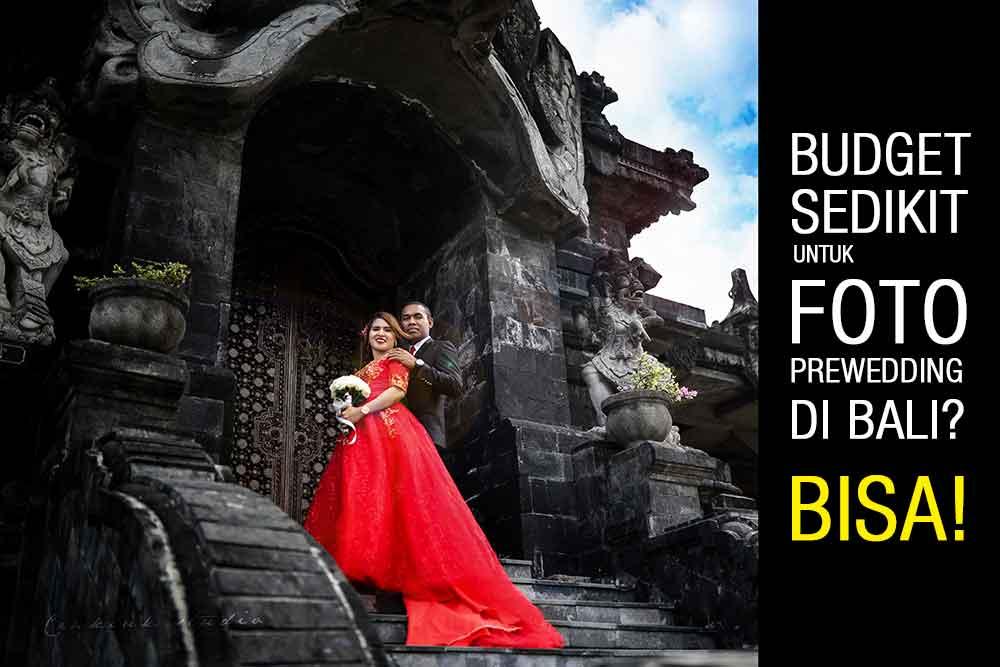 Budget Sedikit Untuk Foto Prewedding Di Bali